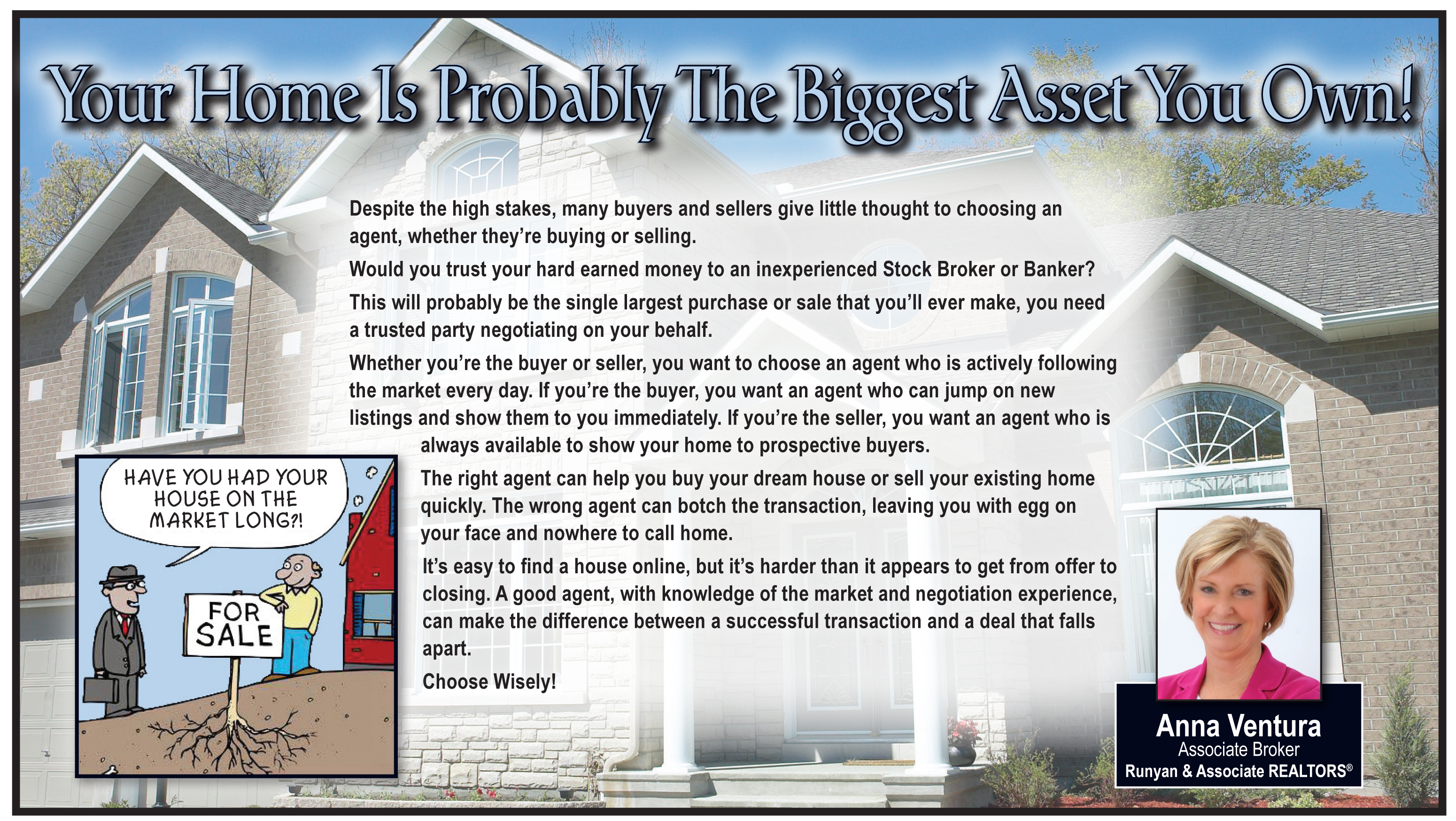 Your Largest Asset
